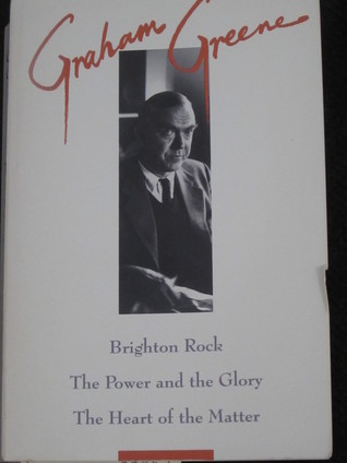 Brighton Rock / The Power And The Glory / The Heart Of The Matter