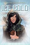 Ice Cold: Part One: The Dark Zone (The Aeon Chronologies Book 1)