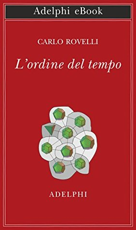 Lordine del tempo by carlo rovelli 4 star ratings 35271534 fandeluxe Image collections