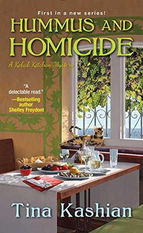Hummus and Homicide (A Kebab Kitchen Mystery, #1)
