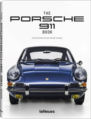 The Porsche 911 Book por René Staud