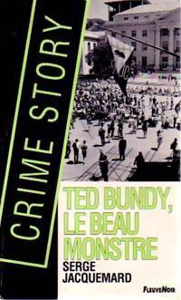 Ted Bundy le beau monstre (Crime Story, #15)