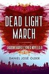 Dead Light March (Shadowshaper #1.6)