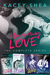 Uncovering Love: The Comple...