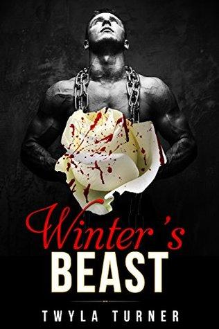 Winter's Beast A Beauty and the Beast Novel by Twyla Turner