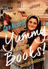 Yummy Books! by Cara Nicoletti