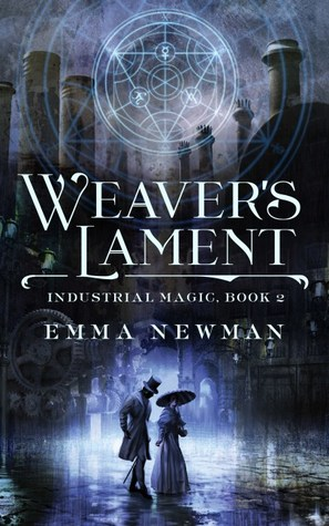 Weaver's Lament (Industrial Magic #2)