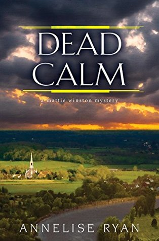 Dead Calm by Annelise Ryan