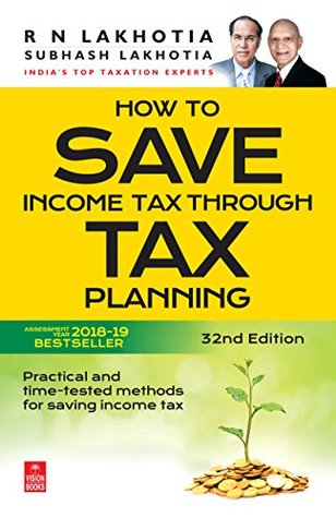 How to Save Income Tax through Tax Planning (FY 2017-18)