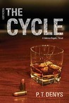 The Cycle (Violence Begets..., #2)