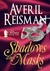 Shadows and Masks by Averil Reisman
