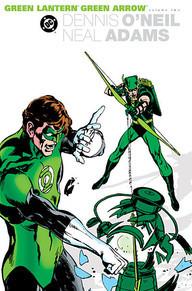 The Green Lantern/Green Arrow Collection, Vol. 2 by Dennis O'Neil