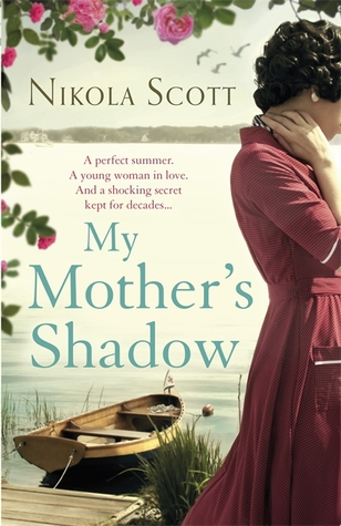 My Mother's Shadow: The gripping novel about a lost child, a mother's secret and one golden summer