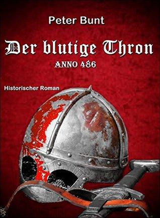 Der blutige Thron: Anno 486