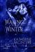 Waking for Winter (Philadelphia Coven Chronicles #4)