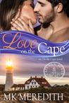 Love on the Cape, an On the Cape novel (Cape Van Buren, #1)