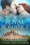 A Royal Romance (A Royal Affair #3)