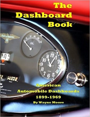 The Dashboard Book: American Automobile Dashboards 1899-1969