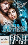 A Wolf in Bear's Clothing by Renee George
