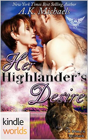 Her Highlander's Desire (Paranormal Dating Agency; A Wolf's Hunger #2.5)