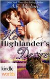 Paranormal Dating Agency: Her Highlander's Desire (Kindle Worlds Novella)