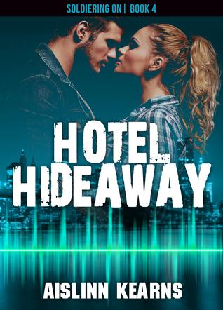 Hotel Hideaway (Soldiering On #4)