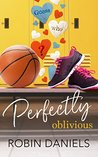 Perfectly Oblivious (Perfect #1)