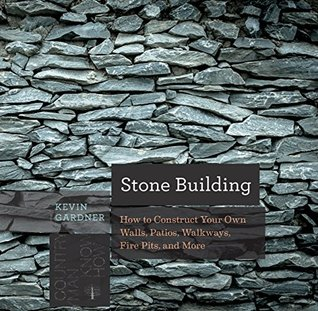 stone-building-how-to-make-new-england-style-walls-and-other-structures-the-old-way-countryman-know-how