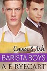 Connor & Ash (Barista Boys, #3)