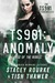 TS901: Anomaly (The TS901 Chronicles, #1)