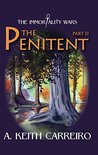the Penitent - Part II (The Immortality Wars Book 2)