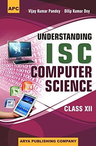 Understanding I.S.C. Computer Science Class - XII