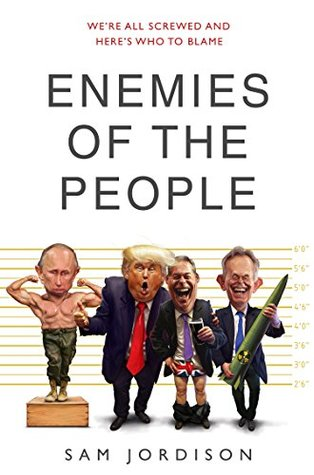 Enemies of the People by Sam Jordison