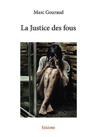La Justice des fous