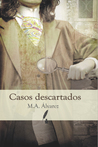 Casos Descartados by M.A. Álvarez