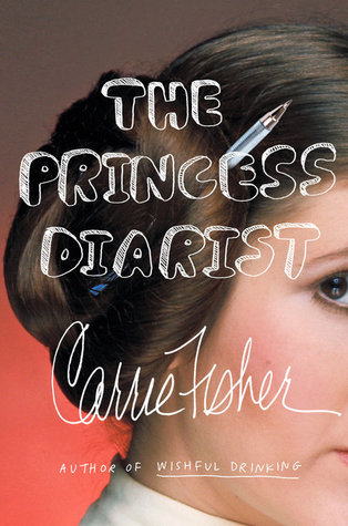 The Princess Diarist (Hardcover)