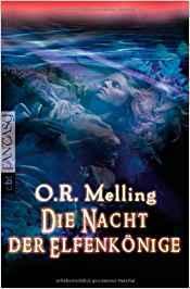Ebook Die Nacht der Elfenkönige by O.R. Melling read!