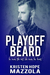 Playoff Beard (Shots on Goal #5)