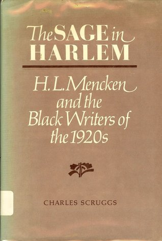 The Sage in Harlem: H.L. Mencken and the Black Writers of the 1920s