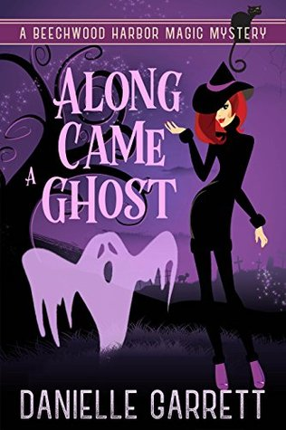 Along Came a Ghost (Beechwood Harbor Magic Mystery, #4.5)