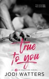 True to You (Love Happens #3)