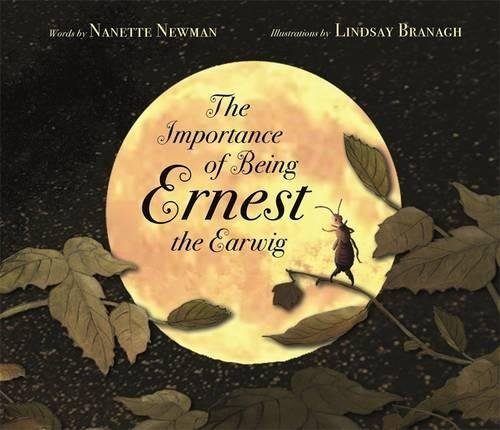 The Importance of Being Ernest the Earwig