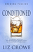 Conditioned (Brewing Passion, #3)
