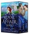 A Royal Affair Series by Christina George