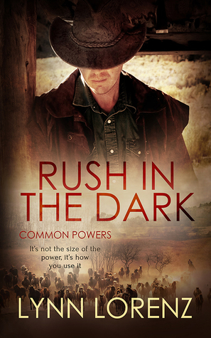 Book Review: Rush in the Dark (Common Powers #2) by Lynn Lorenz