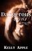 Dangerous Curves (Wicked Pride, #2)