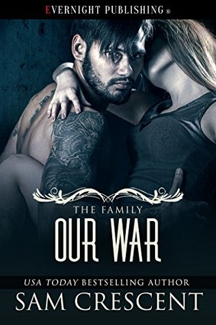 Our War (The Family Book 4) by Sam Crescent