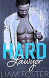 Hard Lawyer by Liam Foster