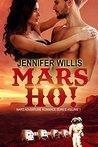 Mars Ho! (Mars Adventure Romance Series #1)