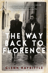 The Way Back to Florence by Glenn Haybittle